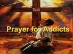 Prayer for Addicts